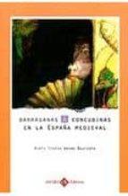 BARRAGANAS Y CONCUBINAS EN LA ESPAÑA MEDIEVAL