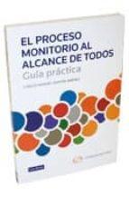 GUIA PRACTICA: EL PROCESO MONITORIO AL ALCANCE DE TODOS