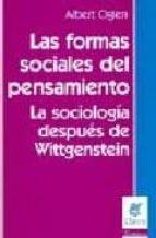 LAS FORMAS SOCIALES DEL PENSAMIENTO: LA SOCIOLOGIA DESPUES DE WIT TGENSTEIN