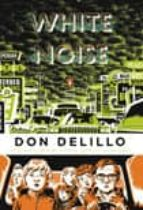 White Noise (Penguin Classics Deluxe Editions)