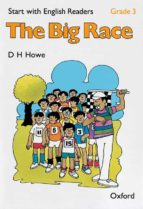 START WITH ENGLISH READERS: SUPPTY.RDRS-THE BIG RACE: GRADE 3º