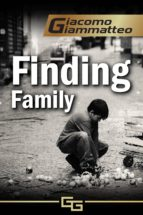 Finding Family: A Novella (Blood Flows South) (English Edition)