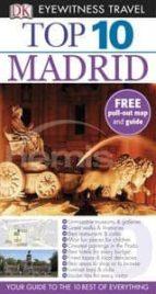 DK Eyewitness Top 10 Travel Guide: Madrid: Madrid