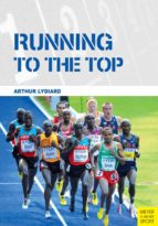 Running to the Top (English Edition)