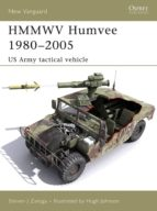 HMMWV Humvee 1980-2005: US Army Tactical Vehicle (New Vanguard)