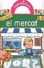 DESCOBRIM EL MERCAT (AMB ADHESIUS) (3-5 ANYS)