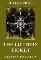 The Lottery Ticket: Extended Annotated & Illustrated Edition (English Edition)