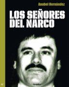 LOS SEÑORES DEL NARCO (EBOOK)