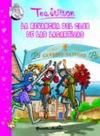 COMIC TEA STILTON 2: LA REVANCHA DEL CLUB DE LAS LAGARTIJAS