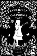 La Evolución De Calpurnia Tate (Rocabolsillo Bestseller)