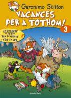 VACANCES PER A TOTHOM! 3