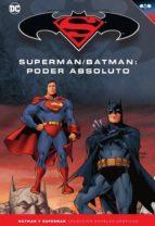 Batman y Superman - Colección Novelas Gráficas número 21: Superman/Batman: Poder absoluto