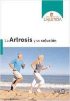 ARTROSIS Y SU SOLUCIÓN, LA (Plus Vitae)