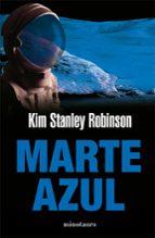 Marte Azul (Biblioteca Kim Stanley Robinson)