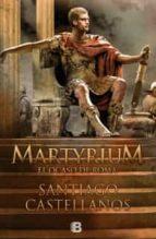 Martyrium: El ocaso de Roma (NB HISTORICA)
