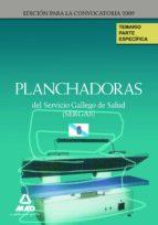 Planchadoras Del Servicio Gallego De Salud (Sergas). Temario De La Parte Específica