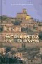 SEPULVEDA Y EL DURATON