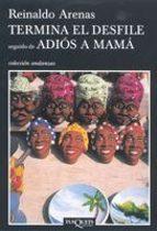 Termina el desfile seguido de Adiós a mamá (Andanzas)