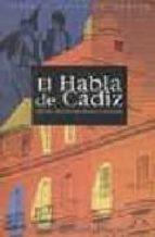 EL HABLA DE CADIZ (7ª ED.)