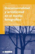 DOCUMENTALIDAD Y ARTISTICIDAD EN EL MEDIO FOTOGRÁFICO (EBOOK)
