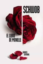 El libro de Monelle (El Libro De Bolsillo - Bibliotecas De Autor - Biblioteca Schwob)