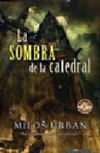 LA SOMBRA DE LA CATEDRAL (BEST SELLER ZETA BOLSILLO)