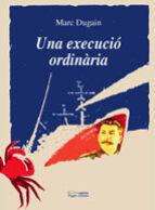 Una execució ordinària (Lo Marraco)
