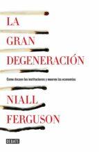 LA GRAN DEGENERACIÓN (EBOOK)