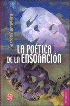 La poética de la ensoñación: 0 (Breviarios)
