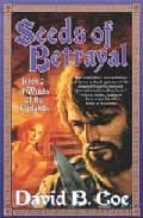 Seeds of Betrayal (Winds of the Forelands Tetralogy)