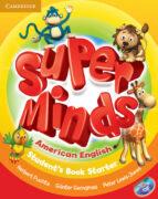 Super Minds American English Starter Student