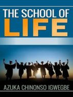 The School of Life (English Edition)