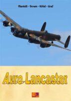 Avro Lancaster (Aircraft of World War II Book 16) (English Edition)