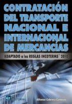 CONTRATACION DEL TRANSPORTE NACIONAL E INTERNACIONAL DE MERCANCÍA (EBOOK)