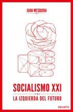 SOCIALISMO XXI (EBOOK)