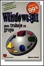 WINDOWS 3.1 PARA TRABAJO EN GRUPO