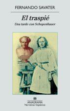El traspié: Una tarde con Schopenhauer (Narrativas hispánicas)