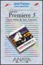 ADOBE PREMIERE 5: GUIA PRACTICA