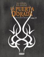 LA PUERTA DORADA. LA HORDA DEL DIABLO IV