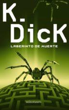Laberinto De Muerte (Biblioteca P. K. Dick)