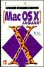 MAC OS X JAGUAR (INICIACION Y REFERENCIA)