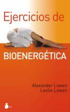 EJERCICIOS DE BIOENERGÉTICA (EBOOK)