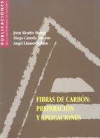 FIBRAS DE CARBON: PREPARACION Y APLICACIONES