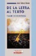DE LA LETRA AL TEXTO: TALLER DE ESCRITURA
