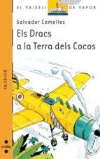 Els Dracs a la Terra dels Cocos (Barco de Vapor Naranja)