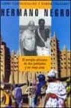 Hermano negro : el periplo africano de dos jubilados y un viejo jeep