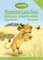 Maribixkor Lehoi Emea. Eskolan Arretagabea (Terapipuinak)