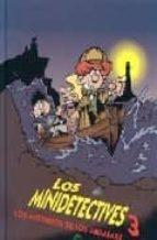 LOS MINIDETECTIVES Nº 3: LOS MISTERIOS DE LOS ABRAFAXE