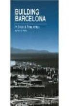 BUILDING BARCELONA: A SECOND RENAIXENÇA