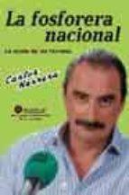 Fosforera Nacional, La + Cd